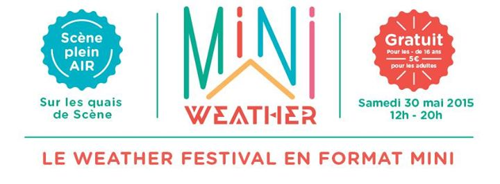 Focus Weather Festival 2015 Dure Vie Mini Weather