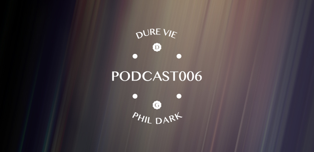 Slider Dure Vie Podcast006 •Phil Dark
