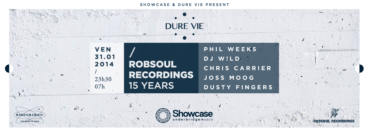 FACEBOOK Dure Vie presents Robsoul 15 Years Anniversary • Showcase Club • 31 01 2014
