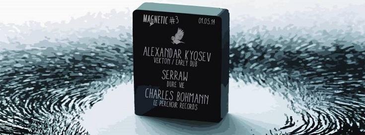 magnetic 3 alexandar kyosev serraw charles bohmann dure vie