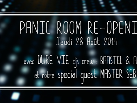 Panic room re-openning dure vie dj crew master seb 28 Aout 2014