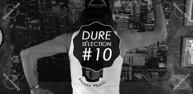 Slider Dure Selection 10 Playlist Dure Vie Special Dansons Paris