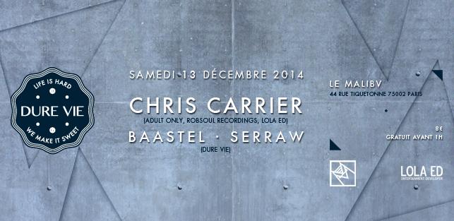 Slider Dure Vie invite Chris Carrier, Baastel, Serraw @ Malibv 13 decembre 2014 FB 2