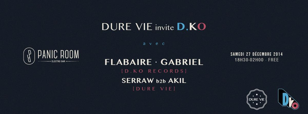Dure Vie invite DKO Panic Room Samedi 27 Décembre 2014 Flabaire Gabriel Serraw Akil