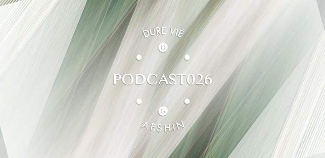Slider Dure Vie Podcast026 •AFSHIN