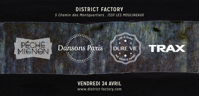 Slider District Factory 24 avril 2015 Dure Vie Dansons PAris Péché Mignon Trax copie