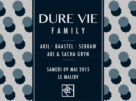 Playlist Dure Vie Family Baastel Akil Serraw Sacha Gryn Abi - Samedi 9 mai - Le Malibv