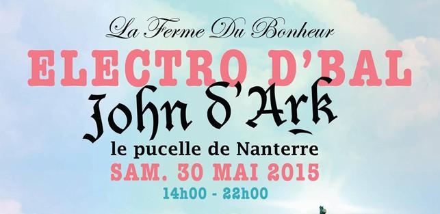 Slider La Ferme du Bonheur La Mamie s Electro d bal John D'Ark La Pucelle de Nanterre Samedi 30 Mai 2015 Dusty Fingers Dure Vie