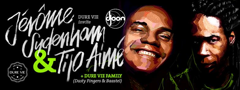 FB Dure Vie invite Jerome Sydenham Tijo Aime Dusty Fingers Baastel DJOON Paris Vendredi 13 Novembre 2015